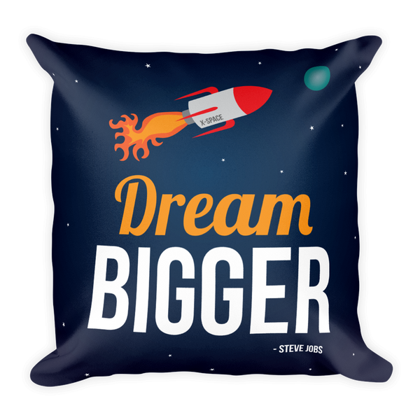 Dream Bigger Pillow