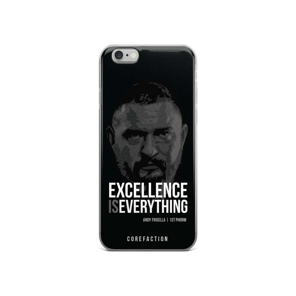Excellence is Everything iPhone Case