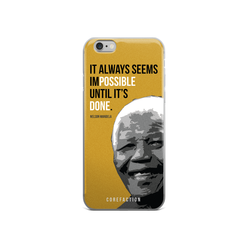 It Always Seems Impossible iPhone Case
