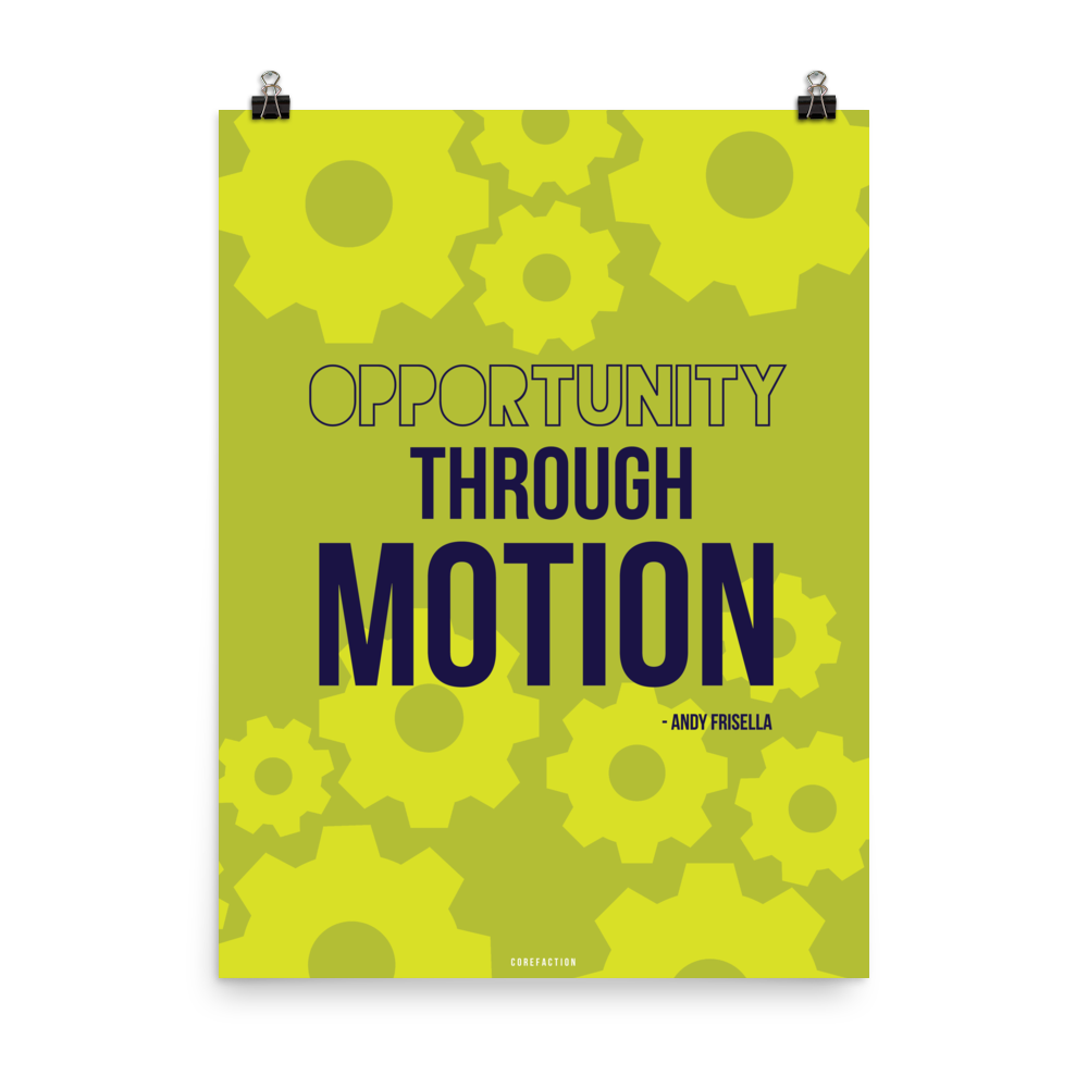 Opportunity Through Motion