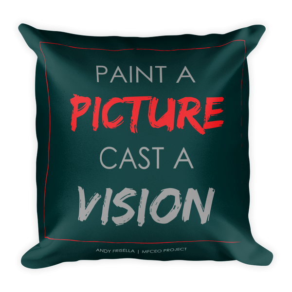 Paint a Picture, Cast a Vision Pillow