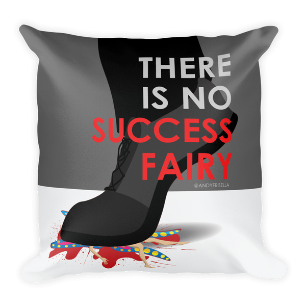 There is No Success Fairy Pillow