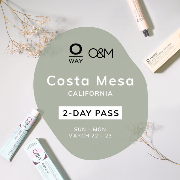 Oway + O&M 2-Day Ammonia-Free Color Class Pass [Costa Mesa, CA • Mar 22-23]