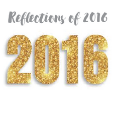 life reflections of 2016