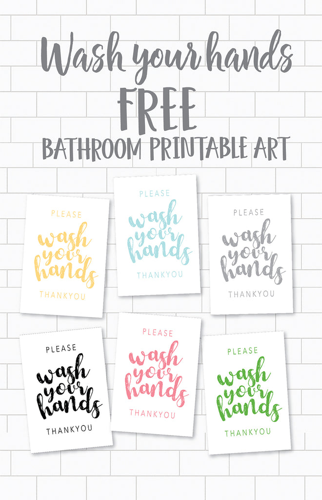 free wash your hands bathroom printable