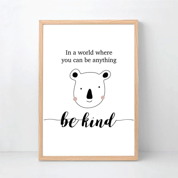 In A World Were You Can Be Anything Be Kind Printable Wall Art - Happy Joy Decor