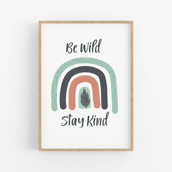 Be Wild Stay Kind Kids Print - Happy Joy Decor