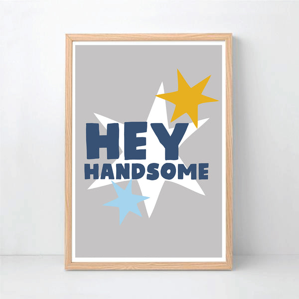 Hey Handsome Instant Download Wall Art Print - Happy joy Decor