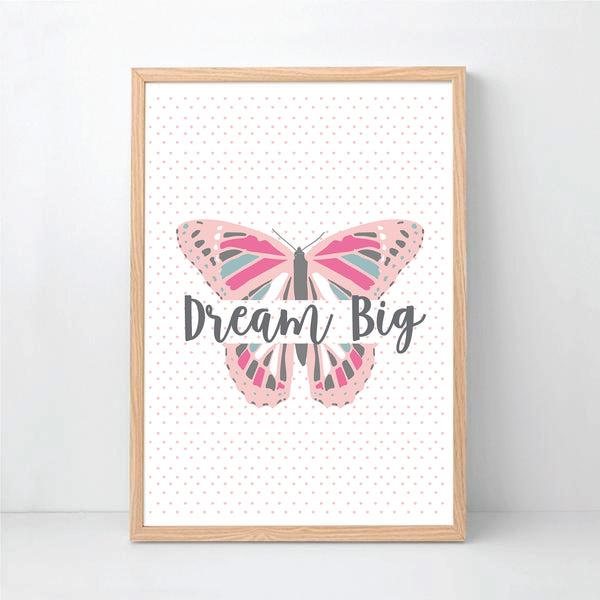 Dream Big Butterfly Wall Art Print - Happy Joy Decor