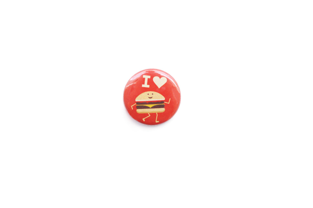 """I love burgers"" Badge"