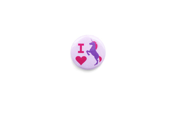 """I love unicorns"" Badge"