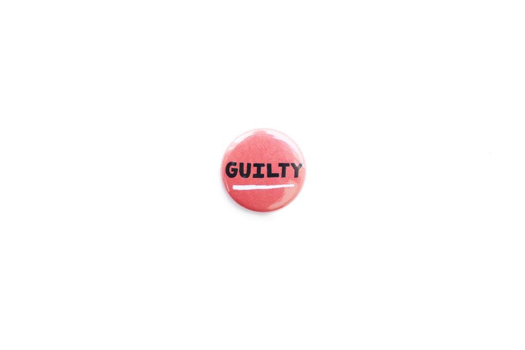 """Guilty"" Badge"