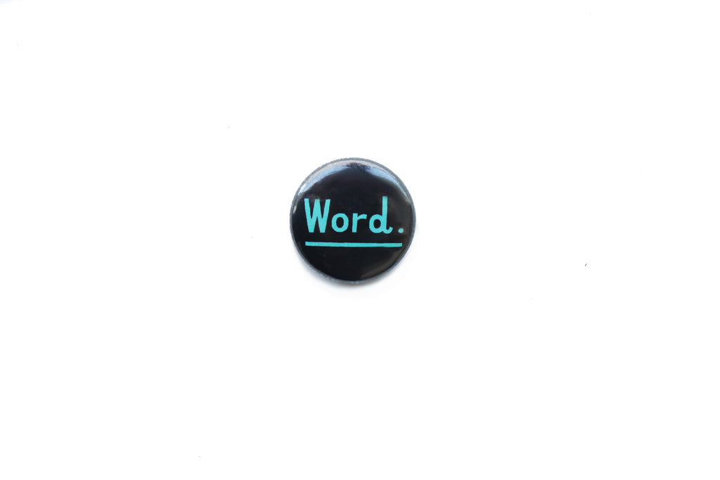 """Word."" Badge"
