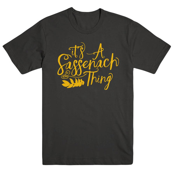 Outlander It's a Sassenach Thing Unisex Tee