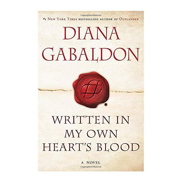 Written in My Own Heart's Blood: A Novel Paperback Book