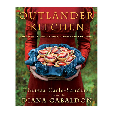 Outlander Kitchen: The Official Outlander Companion Cookbook