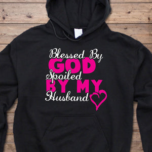 Blessed By God Spoil By My Husband Hoodie