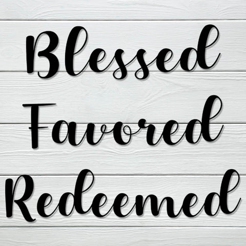 Blessed Favored Redeemed Decal