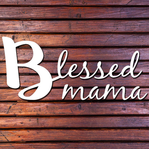 Image of Blessed Mama Decal
