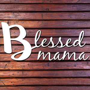 Blessed Mama Decal