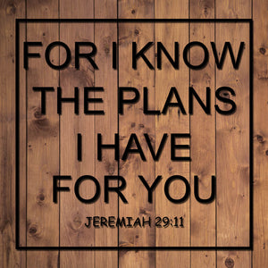 For I Know The Plans I Have For You Decal