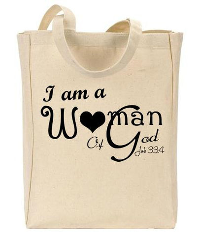 I am a Woman of God Tote - Christian Totes