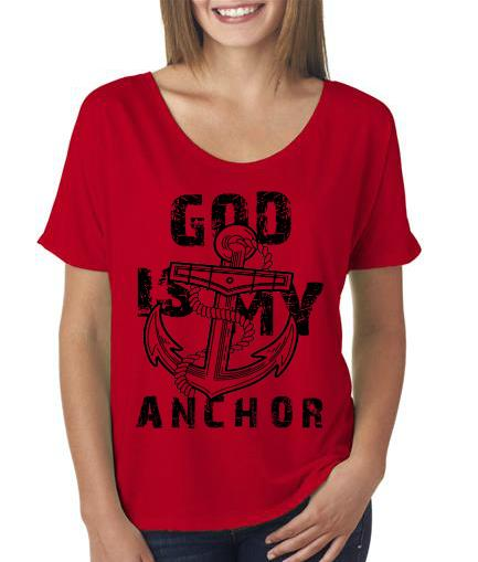 God is my Anchor Flowy Shirt Red Color
