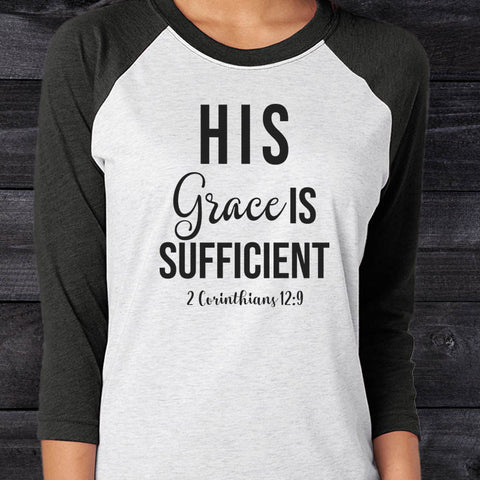 Image of His Grace Is Sufficient Baseball Tee