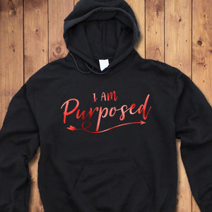 I Am Purposed Hoodie