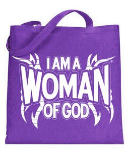 I am a Woman of God Tote T-O