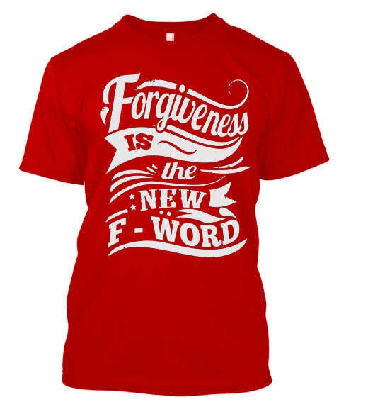 Forgiveness is the new f-word