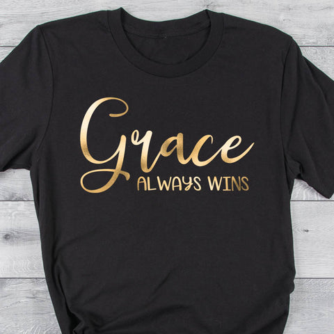 Image of Grace Always Wins T-Shirt