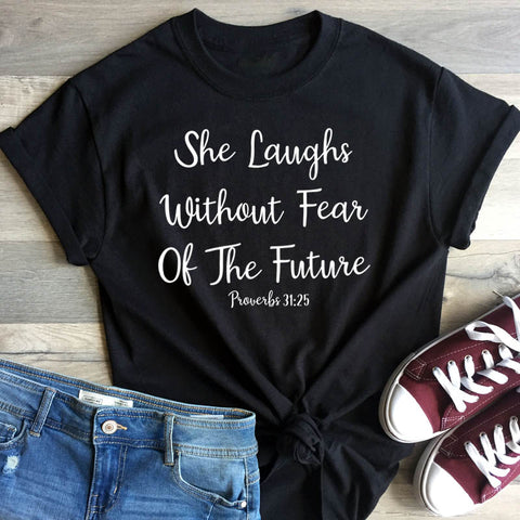 Image of She Laughs Without Fear Of The Future T-Shirt