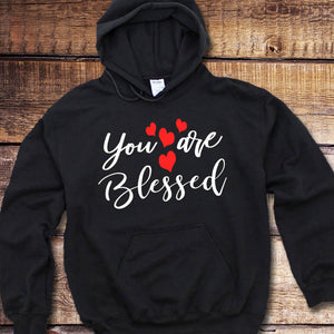 You Are Blessed Hoodie