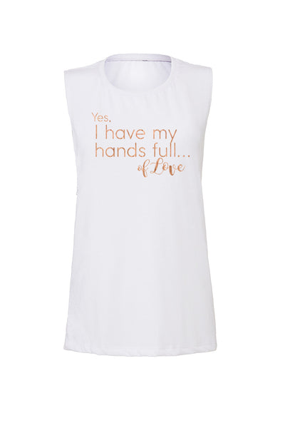"White Muscle Tank - Rose Gold ""Hands Full of Love"" - Us+Four"