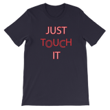 Narcando Canada Just Touch It Unisex short sleeve t-shirt