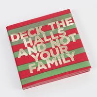 Deck the Halls and Not Your Family Cocktail Napkins