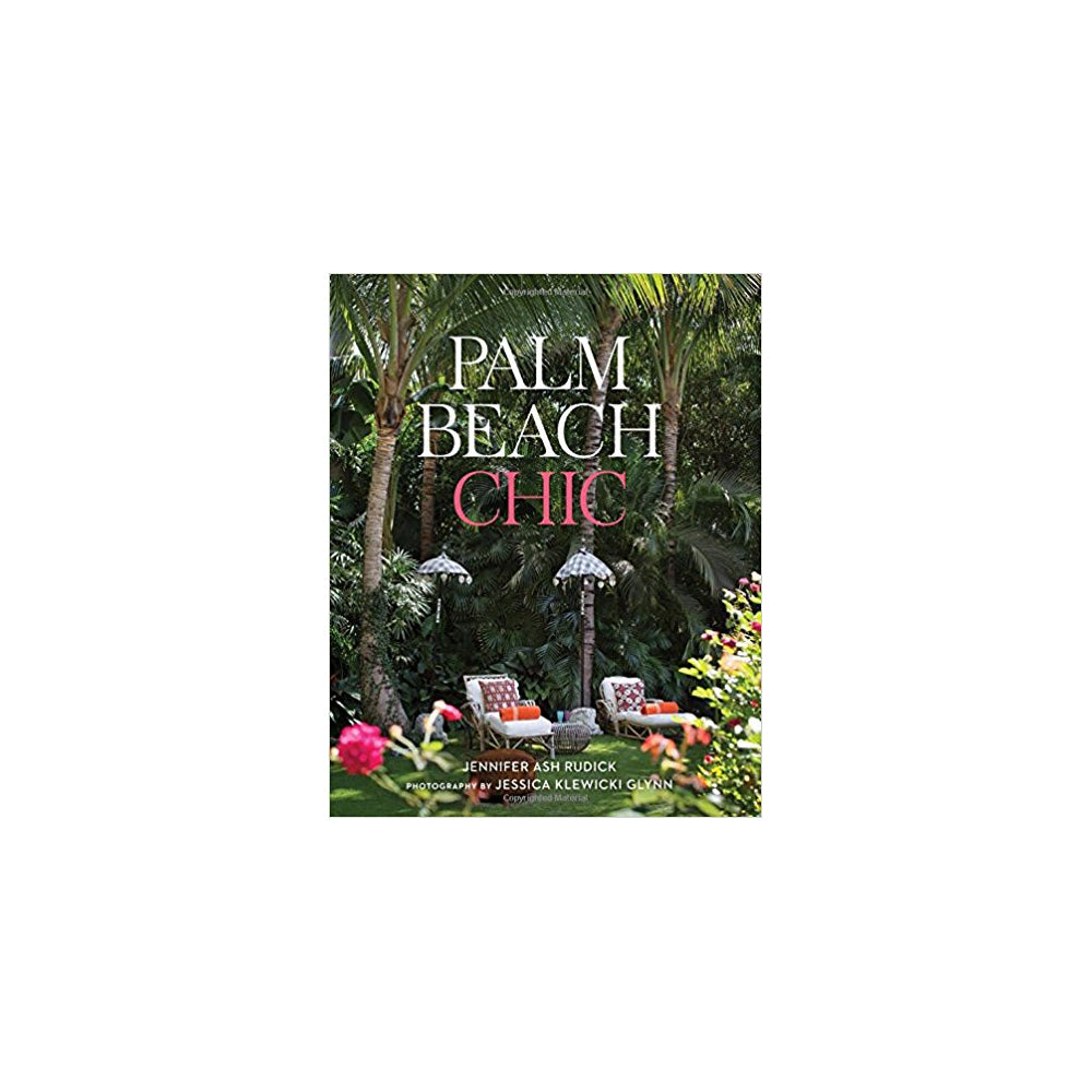 Palm Beach Chic | Jennifer Ash Rudick