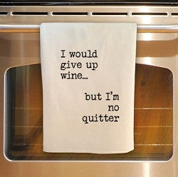 I Would Give Up Wine... Tea Towel