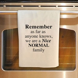 Nice Normal Family Tea Towel