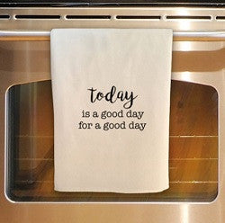 Good Day Tea Towel