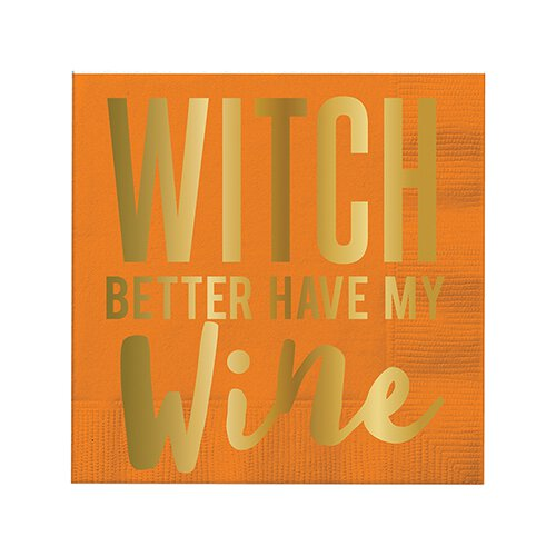 Witch better have my wine Beverage Napkin