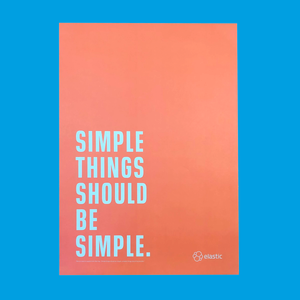 Poster - Simple Things Should Be Simple