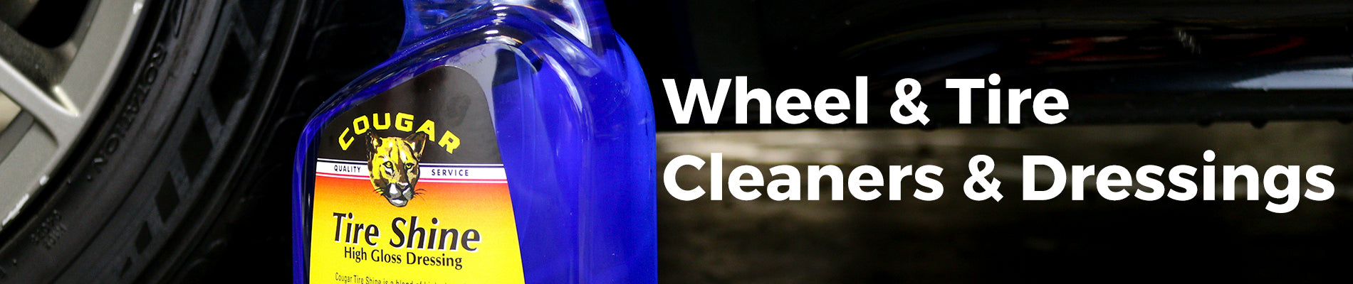 Wheel / Tire Cleaners & Dressings