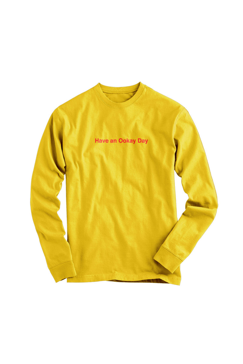 Have An Ookay Day L/S Shirt