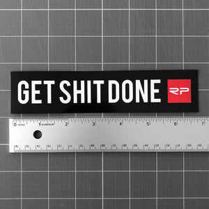 "Get Shit Done 7"" Sticker"