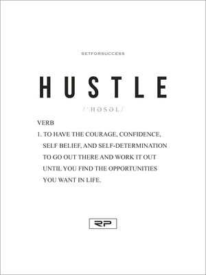 THE MEANING OF HUSTLE - 18x24 Poster