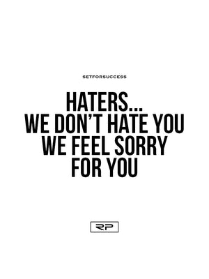Haters - 18x24 Poster