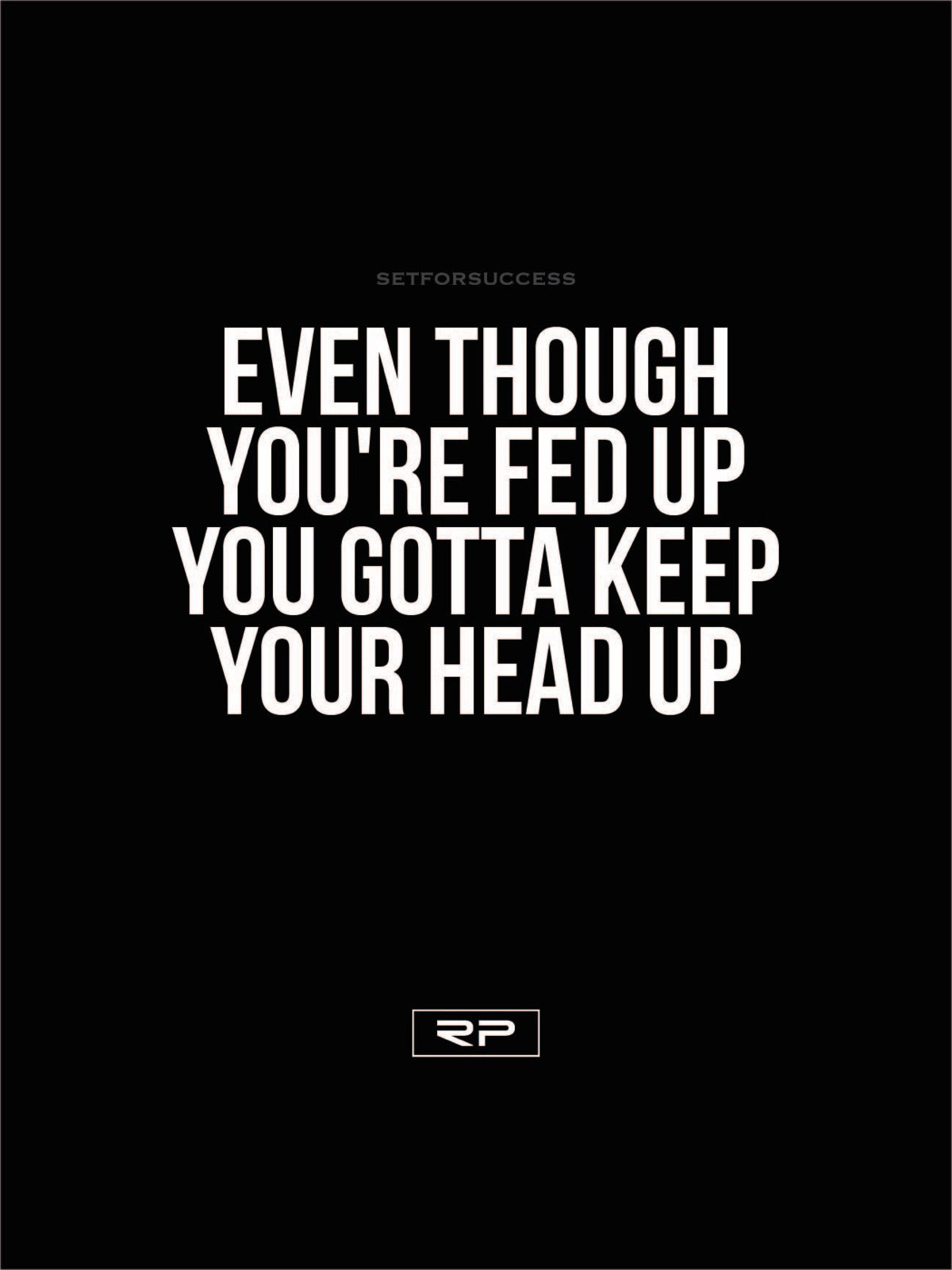 Keep Your Head Up 18x24 Poster Randall Pich