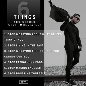 6 Things You Should Stop - 18x24 Poster